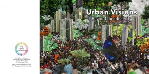 Urban Visions. Beyond the Ideal City